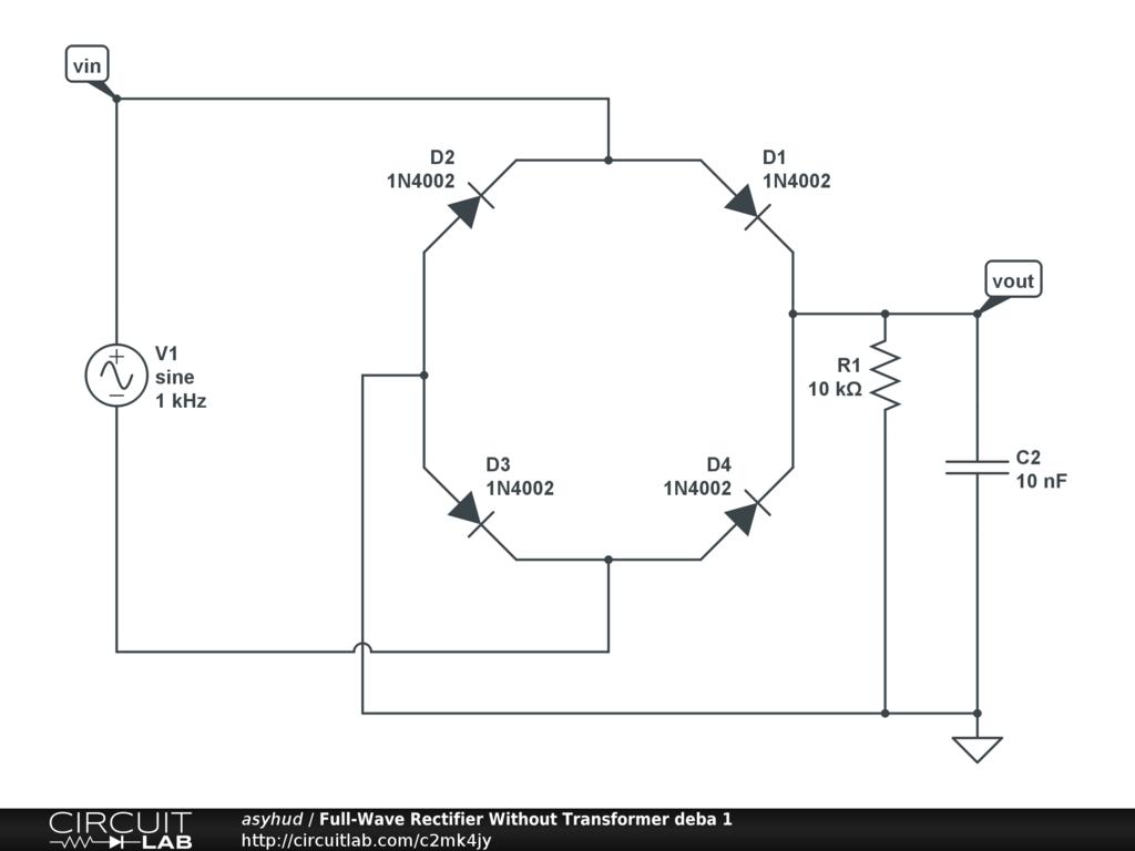 Full Wave Rectifier Without Transformer Deba 1 Circuitlab Circuit Of