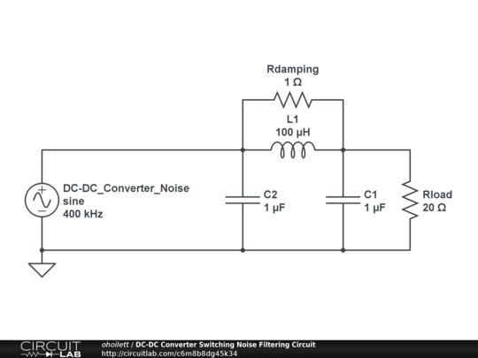 DC-DC Converter Switching Noise Filtering Circuit - CircuitLab