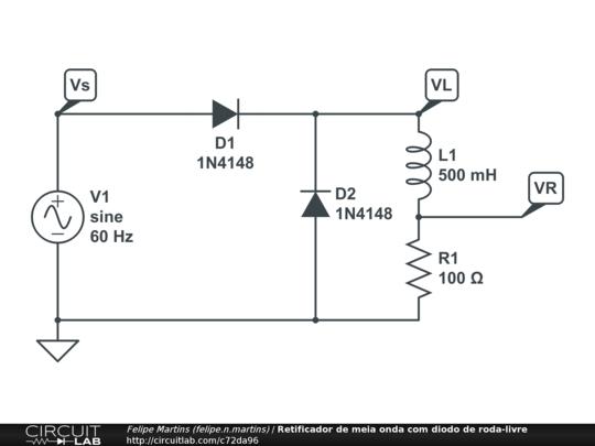 Circuito Retificador : Retificador de meia onda com diodo roda livre circuitlab