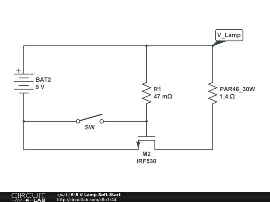 6-8 V Lamp Soft Start - CircuitLab