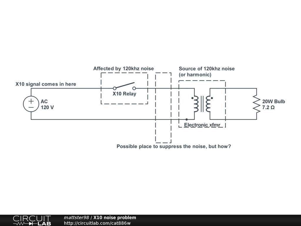X10 Noise Problem Circuitlab Wiring Diagram Circuit